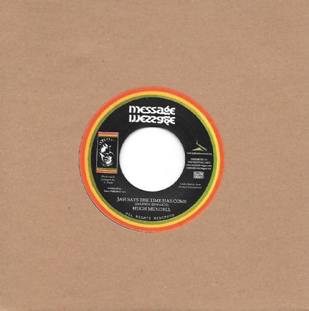 Hugh Mundell - Jah Says The Time Has Come / Pablo All Stars - Chapter 4 (Message / Onlyroots) 7""